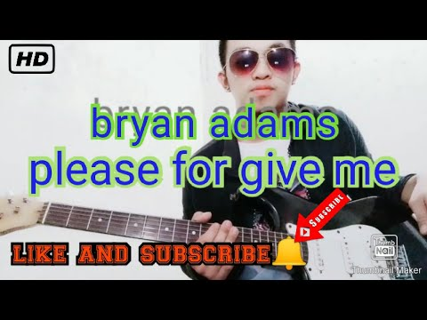 Bryan Adams - please forgive me - (cover) gerald D