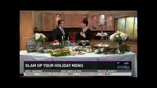 Glam Up Your Holiday Menu (12/11/13 on KARE 11)