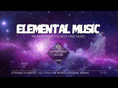 Leon Bait & Nextec - All Over The World (Original Mix)