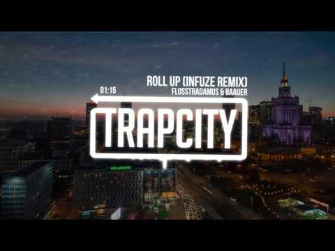 Flosstradamus - Roll Up (Baauer Remix) [Infuze Re - Roll]