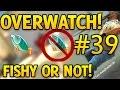 CS GO Overwatch FISHY OR NOT FISHY Episode #39