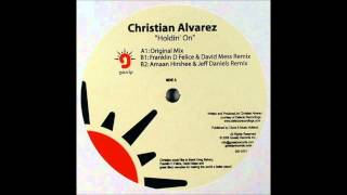 Christian Alvarez - Holdin On (Original Mix)