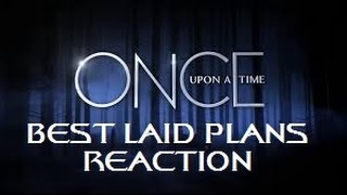 Once Upon A Time - 4x16 Best Laid Plans Reaction