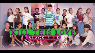 BLACKPINK - 'Kill This Love'  Cover dance video  / choreography By Aashish Rai