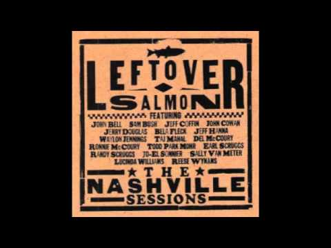 Are You Sure Hank Done It This Way - Leftover Salmon