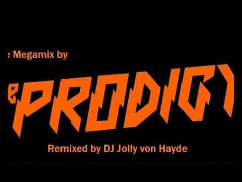 The Prodigy Megamix by DJ Jolly (Stuttgart Schwarz)