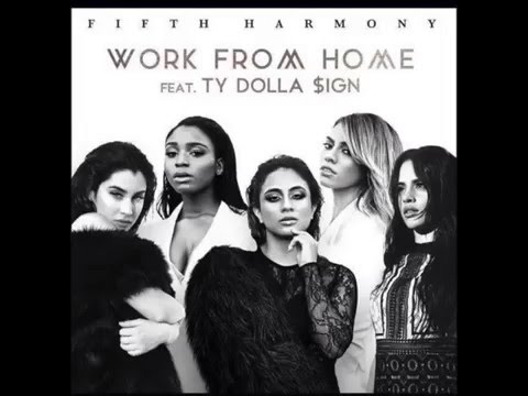 Fifth Harmony - Work From Home (Audio) Ft. Ty Dolla Sign