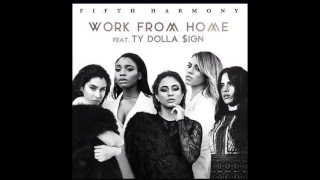 Gambar cover Fifth Harmony - Work From Home (Audio) ft. Ty Dolla Sign