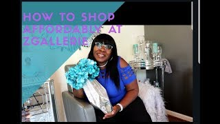 💎🏠How to AFFORDABLY shop at Zgallerie Part 1