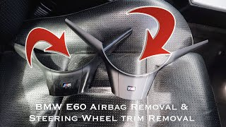 BMW E60 Airbag Removal & Steering Wheel Trim Removal