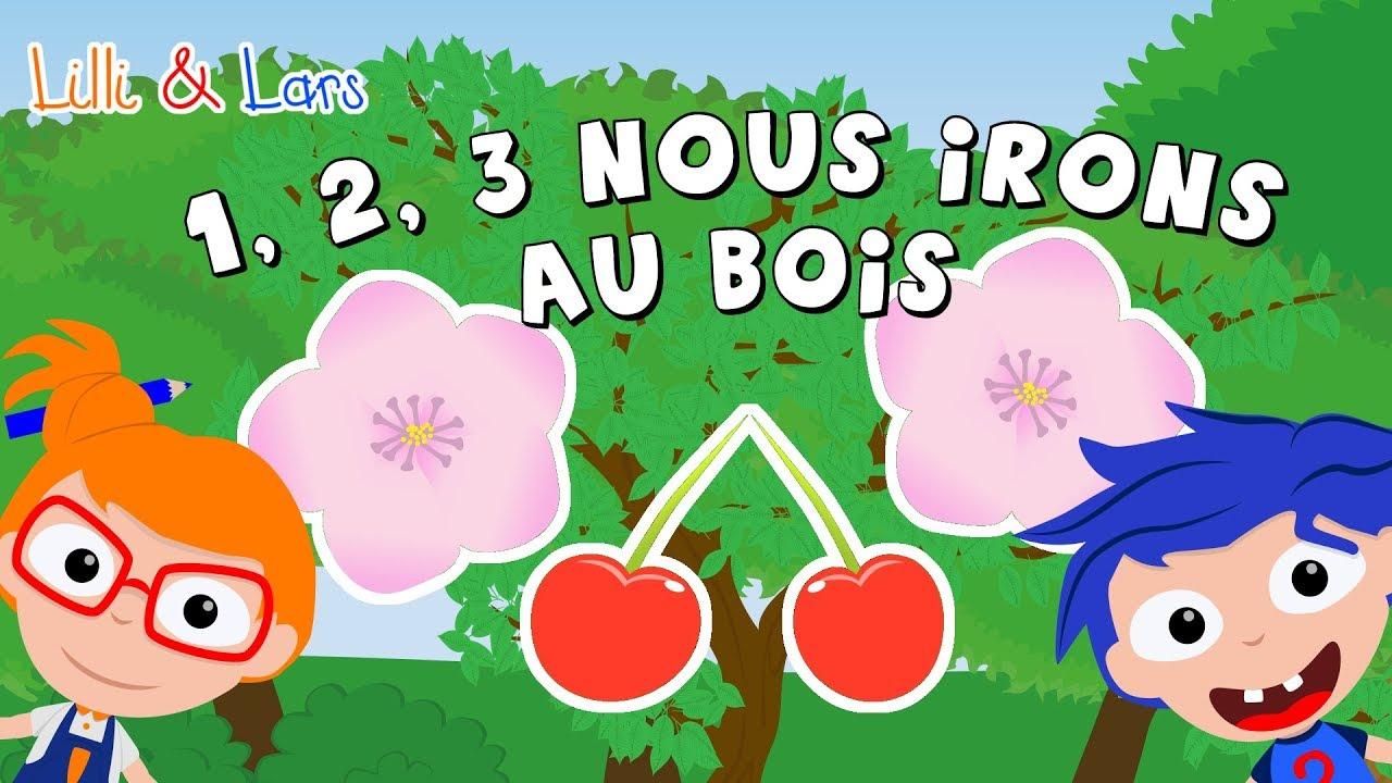 1 2 3 Nous Irons Au Bois Comptines Avec Paroles Chanson Pour Bebe