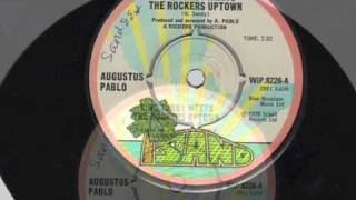 King Tubby Meets the Rocker Uptown - Agustus Pablo