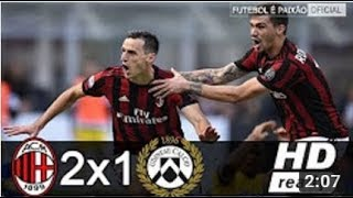 AC Milan vs Udinese 2 1 ● All Goals  Highlights HD ● 17.09.2017