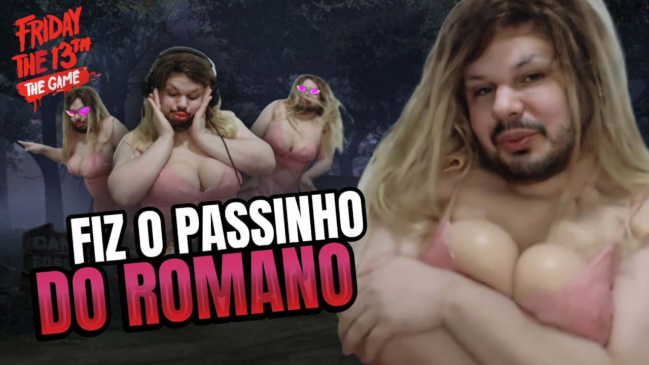 PEITUDA METIDA NO PASSINHO DO ROMANO | Friday the 13th