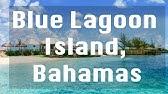 Blue Lagoon Island Deluxe Beach Break Nassau Bahamas Youtube