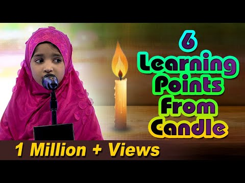 TANZEELA || 6 Learning Points From Candle