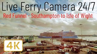 Ferry Cam - Southampton to Cowes Isle of Wight England UK Red Funnel Ferry (Live Camera 24/7 4K) VTS