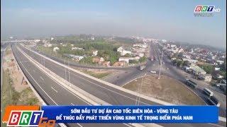 Sớm đầu tư đường cao tốc Biên Hòa - Vũng Tàu