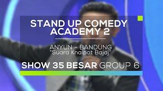 Anyun - Suara Kenalpot Bajaj (SUCA 2 - 35 Besar Group 6)