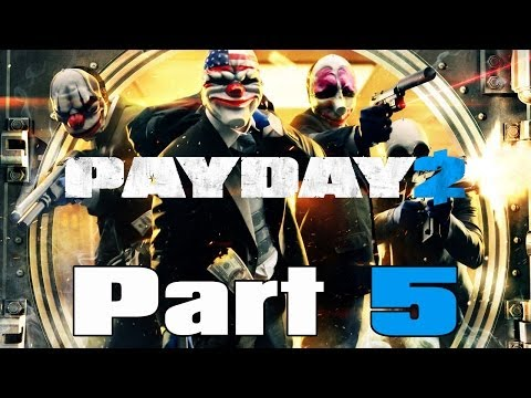Payday 2 Gameplay Walkthrough / Let's Play w/ LP Channel Alliance Part 5 - Jewelry Store Heist