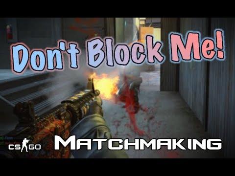 cs go matchmaking block