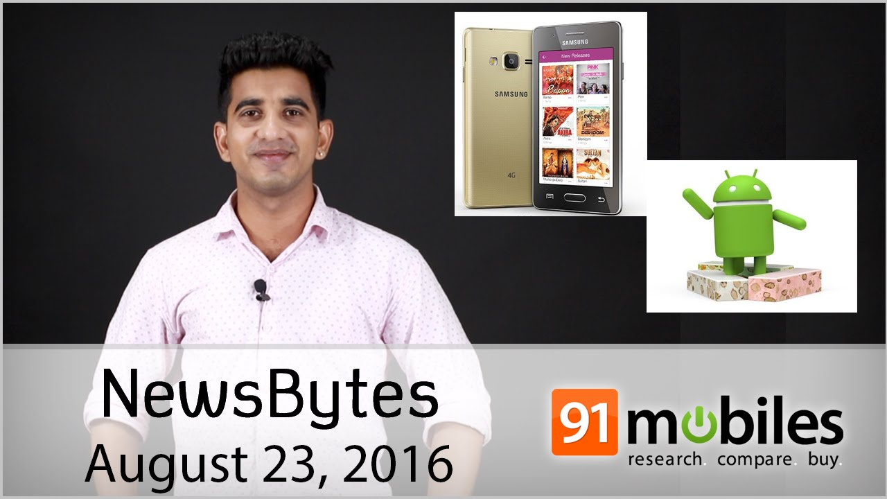 Samsung Z2, Android Nouga, Datawind Internet App, Samsung S7 & S7 Edge and  more |91mobiles Newsbytes