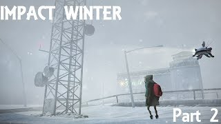 Let's Play Impact Winter Part 2