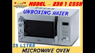 Unboxing Haier Microwave oven