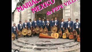 MARIACHI MÉXICO DE PEPE VILLA - LA CACAHUATA