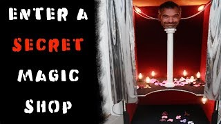 Enter a Secret magic shop -Julien Magic