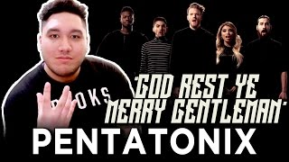 Pentatonix - God Rest Ye Merry Gentlemen REACTION!!!
