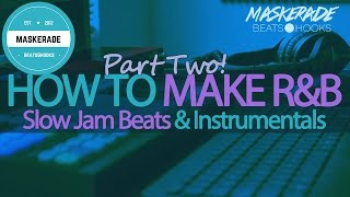 How to Make R&B / Slow Jam / Love Songs | Cakewalk Sonar