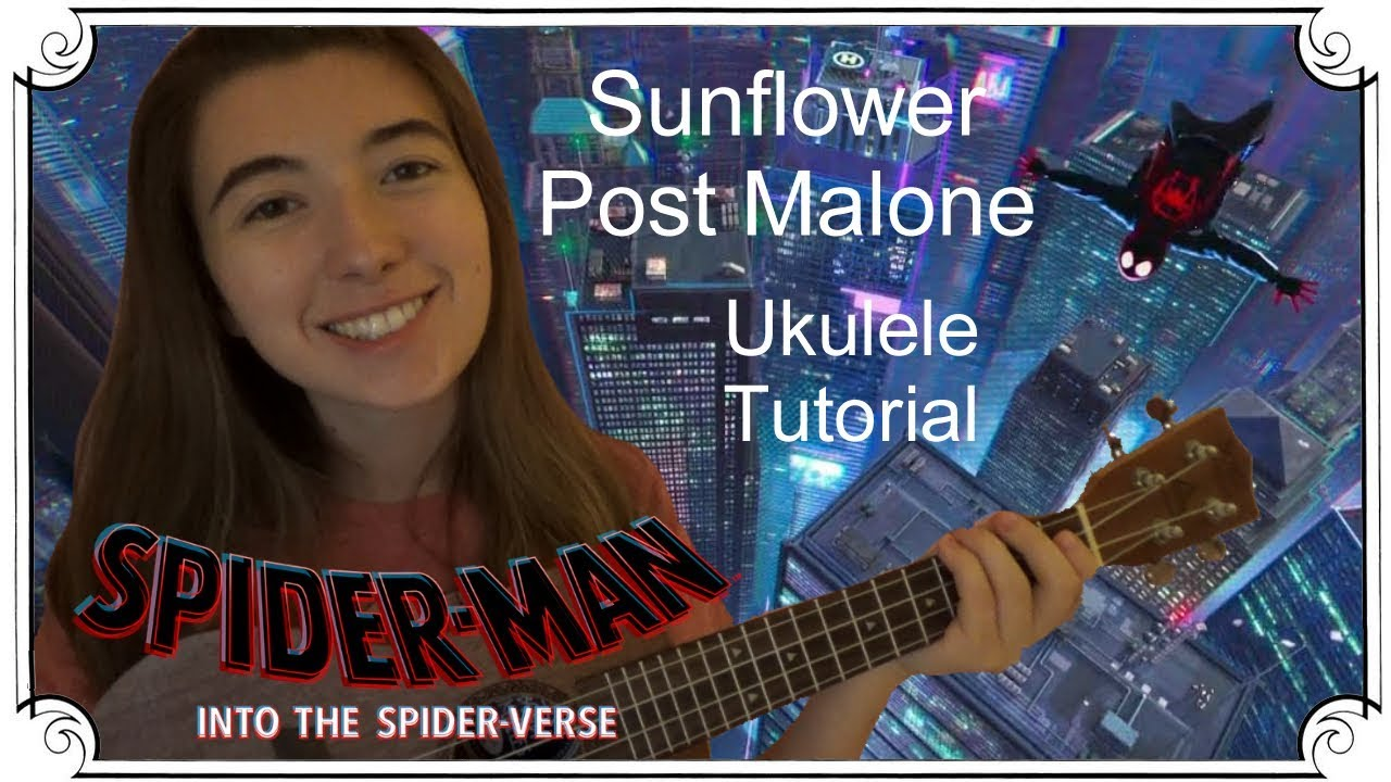 Download Sunflower ~ Post Malone (Into the Spider Verse) | Ukulele Tutorial