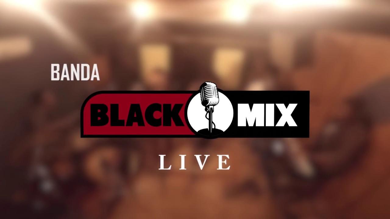 Essa mina é louca/ Você vai estar na minha   Live - Black Mix Cover