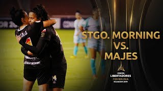 Santiago Morning 5-0 Majes | CONMEBOL Libertadores Femenina