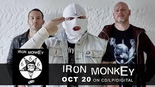 "IRON MONKEY –  ""OmegaMangler"" (Official Audio)"