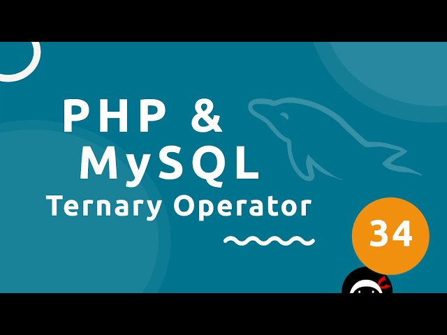 PHP Tutorial (& MySQL) #34 - Ternary Operators