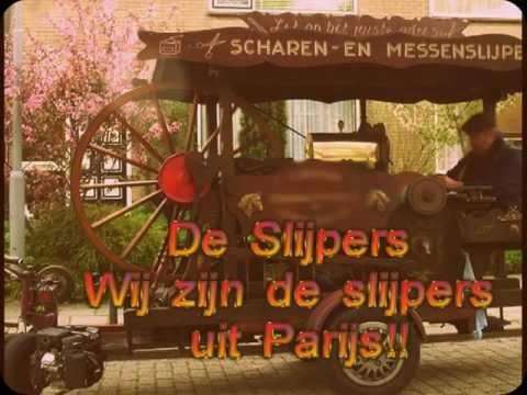 De Slijpers - Wij zijn de slijpers uit Parijs