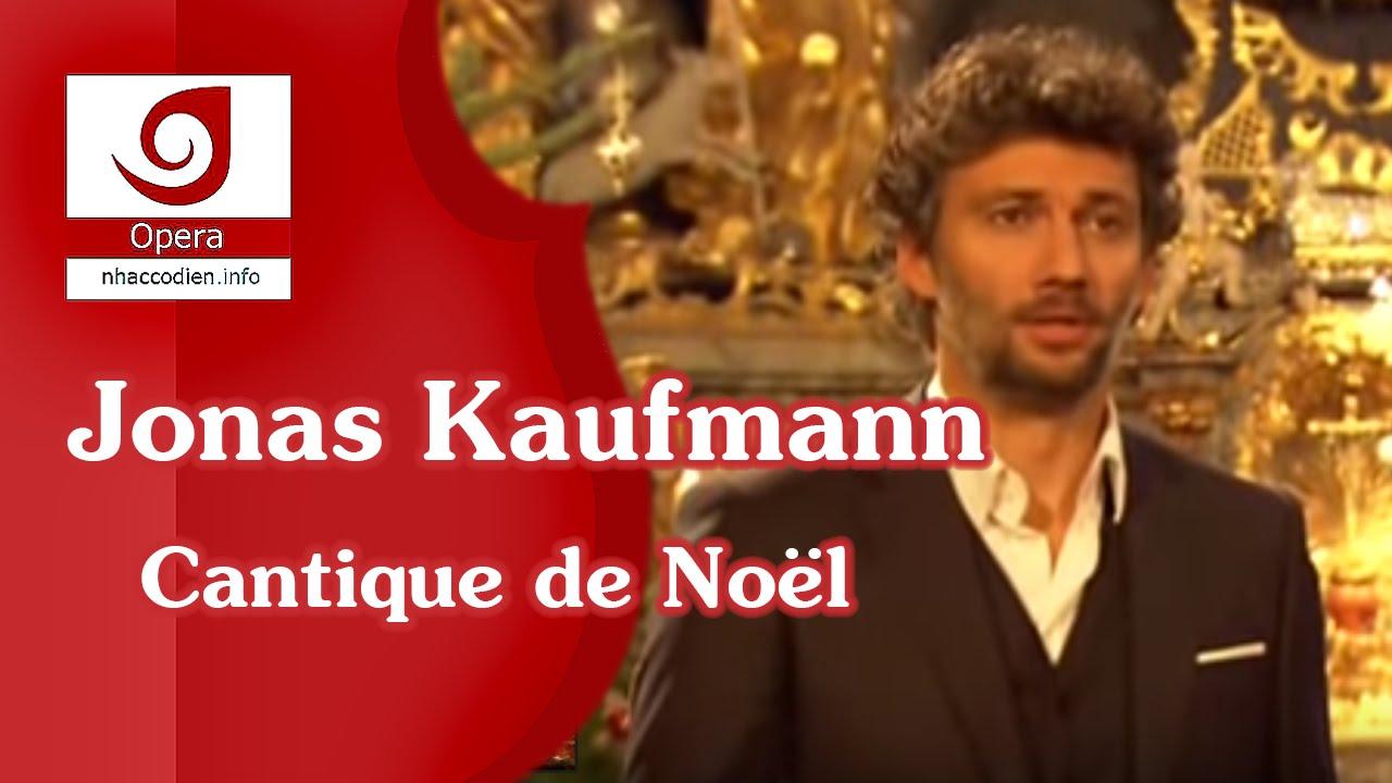 Jonas Kaufmann Weihnachtslieder.Jonas Kaufmann Cantique De Noël