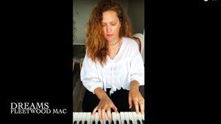 Dreams (Fleetwood Mac) Piano Cover Performed by Christina Lyon