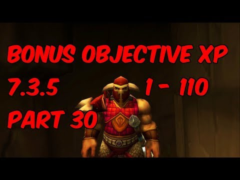 BONUS OBJECTIVE XP - 7.3.5 Shaman Leveling Part 30 - WoW Legion