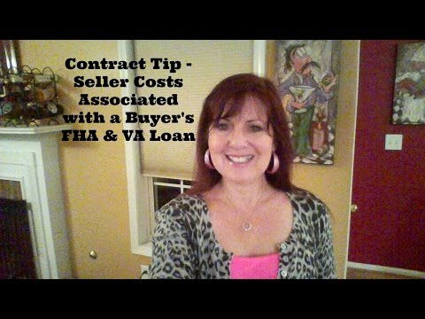 Contract Tip - Seller Costs Associated with Buyer's FHA & VA Loans
