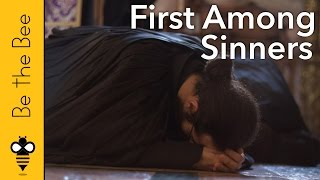Be the Bee #77 | First Among Sinners...