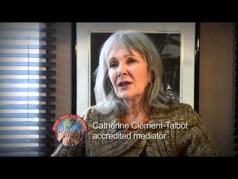 The Mediation Chronicles – Interviews with Lawyer and Mediator Catherine Clément-Talbot