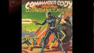 Commander Cody and his Lost Planet Airmen - Willin