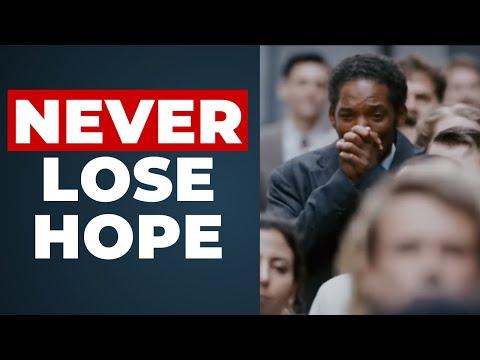 Never Lose Hope - Motivation Inspirational Video