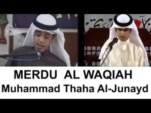 Merdu banget suara bacaan nya- Surat Al Waqiah , Muhammad Thaha Al-Junayd