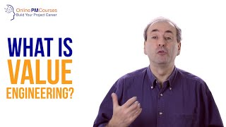 What is Value Engineering? Project Management in Under 5
