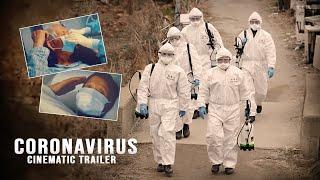 CORONAVIRUS - Covid19 - Cinematic Trailer !