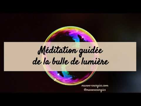 Méditation guidée de la bulle de lumière